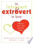 The Introvert and Extrovert in Love