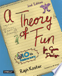 """""""Theory of Fun for Game Design"""" by Raph Koster"""