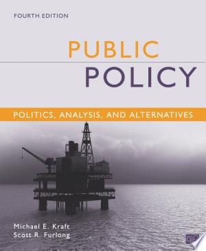 Free Download Public Policy: Politics, Analysis, and Alternatives, 4th Edition PDF - Writers Club