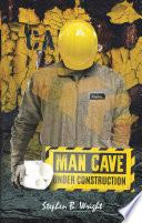 Man Cave Under Construction