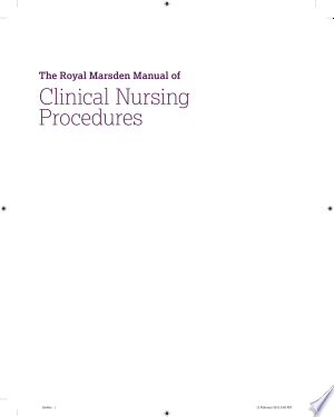 Download The Royal Marsden Manual of Clinical Nursing Procedures Free Books - Dlebooks.net
