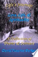 Life's Journey: Love, Life, & Spirituality