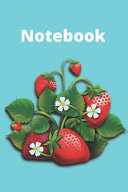 Funny Strawberry Notebook