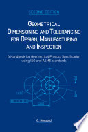 Geometrical Dimensioning and Tolerancing for Design  Manufacturing and Inspection Book