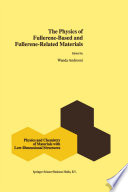 The Physics Of Fullerene Based And Fullerene Related Materials Book PDF