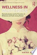 Wellness In Whiteness Open Access