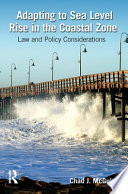 Adapting to Sea Level Rise in the Coastal Zone