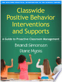 Classwide Positive Behavior Interventions and Supports