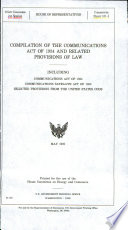 Compilation Of The Communications Act Of 1934 And Related Provisions Of Law