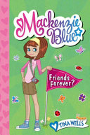 Mackenzie Blue #3: Friends Forever? Pdf