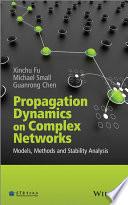 Propagation Dynamics on Complex Networks