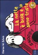 La notte è buia e io sono triste. Celebrate Peanuts 60 years