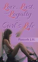 Love, Lust, & Loyalty in a Girl'S Life [Pdf/ePub] eBook