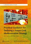 Practical Guidance for Defining a Smart Grid Modernization Strategy [Pdf/ePub] eBook