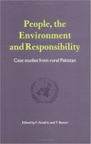 People  the Environment and Responsibility  Case Studies from Rural Pakistan