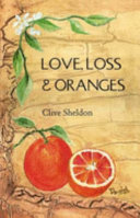 Love Loss and Oranges