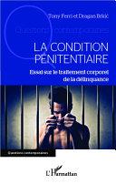 La condition pénitentiaire [Pdf/ePub] eBook