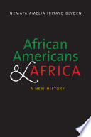 link to African Americans and Africa : a new history in the TCC library catalog