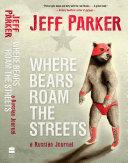 Where Bears Roam The Streets [Pdf/ePub] eBook
