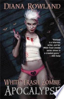 White Trash Zombie Apocalypse Book