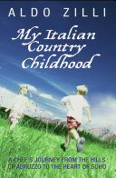 My Italian Country Childhood   A Chef s Journey From the Hills of Abruzzo to the Heart of Soho