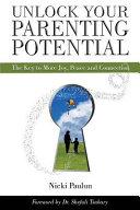 Unlock Your Parenting Potential