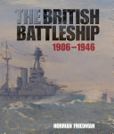 The British Battleship 1906 1946