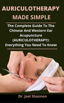 Auriculotherapy Made Simple