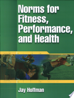 Download Norms for Fitness, Performance, and Health Free Books - Dlebooks.net