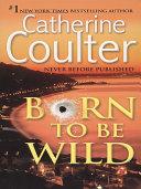 Born To Be Wild ebook