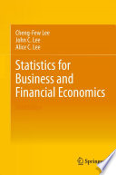 """Statistics for Business and Financial Economics"" by Cheng-Few Lee, John C. Lee, Alice C. Lee"
