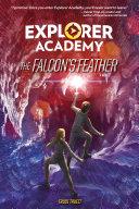 The Falcon   s Feather  Explorer Academy  Book