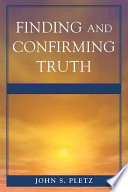 Finding and Confirming Truth Book