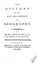 The History Of The Rise And Progress Of Geography