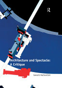 Pdf Architecture and Spectacle: A Critique