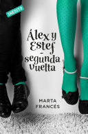 Alex y Estef (Spin-off de Laura va a por todas)