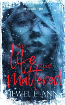 The Life That Mattered Book PDF