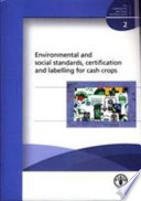 Environmental and Social Standards, Certification and Labelling for Cash Crops