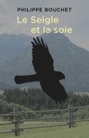 Pdf Le Seigle et la soie Telecharger