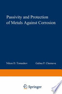 Passivity And Protection Of Metals Against Corrosion Book PDF