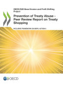 Pdf OECD/G20 Base Erosion and Profit Shifting Project Prevention of Treaty Abuse - Peer Review Report on Treaty Shopping Inclusive Framework on BEPS: Action 6