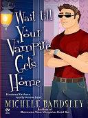 Wait Till Your Vampire Gets Home Pdf/ePub eBook