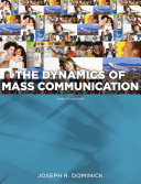 Dynamics of Mass Communication  Media in Transition Book
