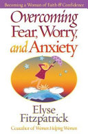 Overcoming Fear, Worry, and Anxiety [Pdf/ePub] eBook