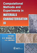 Computational Methods and Experiments in Materials Characterization III