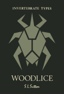 Woodlice / by Stephen Sutton, key written in collaboration with Paul Harding, David Burn