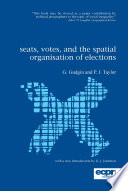Seats, Votes, and the Spatial Organisation of Elections