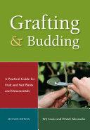 Grafting and Budding