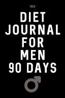 Diet Journal for Men 90 Days
