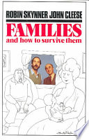 """Families and how to Survive Them"" by A. C. Robin Skynner, John Cleese"